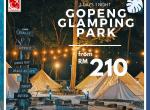 2 DAYS 1 NIGHT GOPENG GLAMPING PARK, PERAK